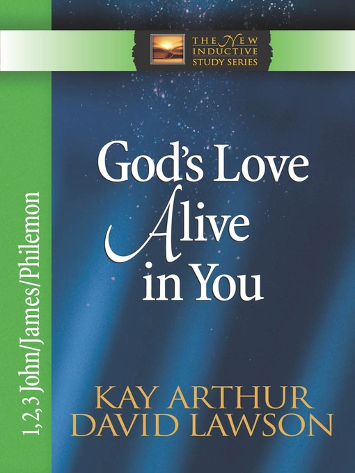 God's Love Alive in You (eBook): 1, 2, 3 John, James, Philemon