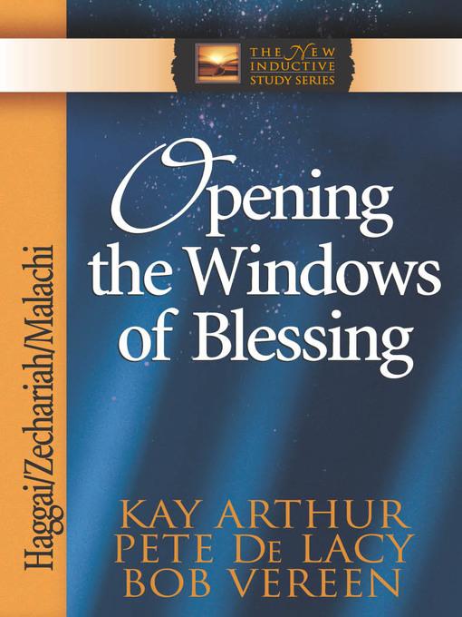 Opening the Windows of Blessing (eBook): Haggai, Zechariah, Malachi