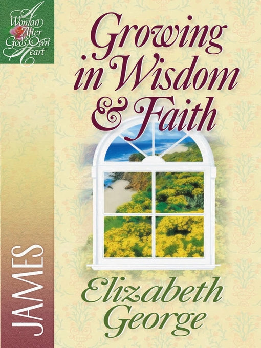Growing in Wisdom & Faith (eBook): James