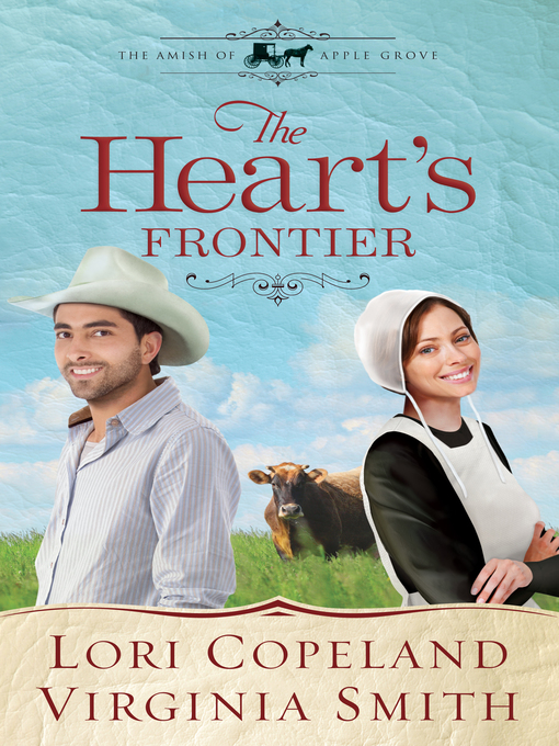 The Heart's Frontier (eBook): The Amish of Apple Grove Series, Book 1