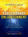 Evolutionary Enlightenment (eBook): A New Path to Spiritual Awakening