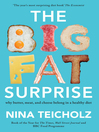 The Big Fat Surprise (eBook): Why Meat, Butter, and Cheese Belong in a Healthy Diet
