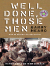 Well Done, Those Men (eBook): Memoirs of A Vietnam Veteran