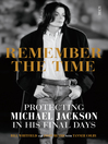 Remember the Time (eBook): Protecting Michael Jackson in His Final Days