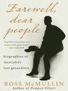 Farewell, Dear People (eBook): Biographies of Australia's Lost Generation