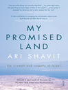 My Promised Land (eBook): the triumph and tragedy of Israel