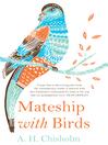 Mateship with Birds (eBook)