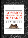 Common Grammatical Mistakes by Ann Riggs eBook