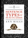 Sentence Types and Punctuation by Ann Riggs eBook