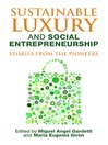 Sustainable Luxury and Social Entrepreneurship (eBook): Stories from the Pioneers