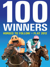 100 Winners (eBook): Horses to Follow - Flat 2012