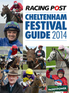 Racing Post Cheltenham Festival Guide 2014 (eBook)
