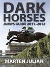 Dark Horses Jumps Guide 2011-2012 (eBook)