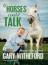 If Horses Could Talk (eBook)