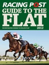 Racing Post Guide to the Flat 2012 (eBook)