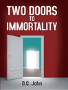 Two Doors to Immortality (eBook)