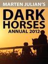 The Dark Horses (eBook): Annual 2012