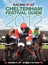 The Cheltenham Festival Guide 2012 (eBook)