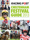 Racing Post Cheltenham Festival Guide 2013 (eBook)