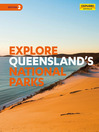 Explore Queensland's National Parks (eBook)