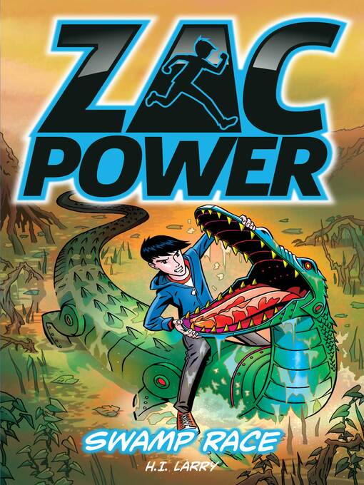 Swamp Race (eBook): Zac Power Series, Book 16
