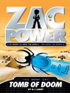 Tomb of Doom (eBook): Zac Power Series, Book 5