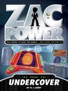 Undercover (eBook): Zac Power Series, Book 12