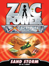 Sand Storm (eBook): Zac Power Extreme Mission Series, Book 1