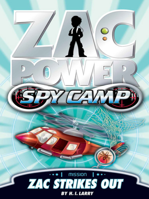 Zac Strikes Out (eBook): Zac Power Spy Camp Series, Book 2