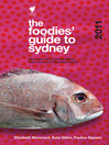 Foodies' Guide 2011 (eBook): Sydney