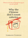 Why the Chinese Don't Count Calories (eBook)