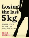 Losing the Last 5 Kilos (eBook)