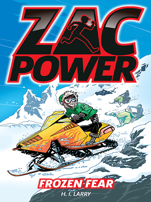 Frozen Fear (eBook): Zac Power Series, Book 4