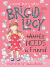 Brigid Lucy Needs A Best Friend (eBook)