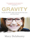 Gravity (eBook): Inside the PM's Office During Her Last Year and Final Days