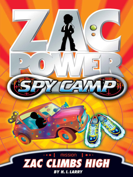 Zac Climbs High (eBook): Zac Power Spy Camp Series, Book 4