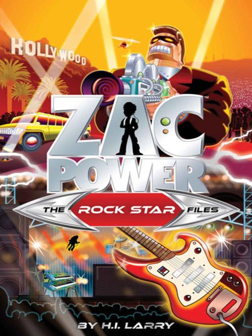 The Rockstar Files (eBook): Zac Power Special Files Series, Book 2