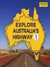 Explore Australia's Highway 1 (eBook)