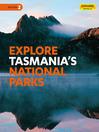 Explore Tasmania's National Parks (eBook)
