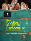 Foodies' Guide 2011 (eBook): Melbourne