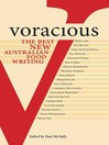 Voracious (eBook): Best Australian Food Writing