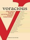 Voracious (eBook): Best Australian Food Writing