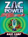 Base Camp (eBook): Zac Power Mega Mission Series, Book 1