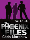 Fallout (eBook): The Phoenix Files Series, Book 5