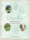 Breathe (eBook): Australian health, yoga and meditation retreats
