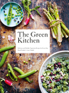 The Green Kitchen (eBook): Delicious and Healthy Vegetarian Recipes for Every day