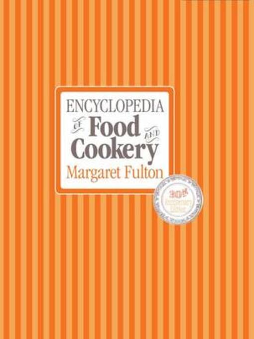 Margaret Fulton's Encyclopedia of Food and Cookery (eBook)