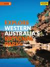 Explore Western Australia's National Parks (eBook)