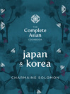 Japan & Korea (eBook): The Complete Asian Cookbook
