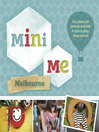 Mini Me Melbourne (eBook)